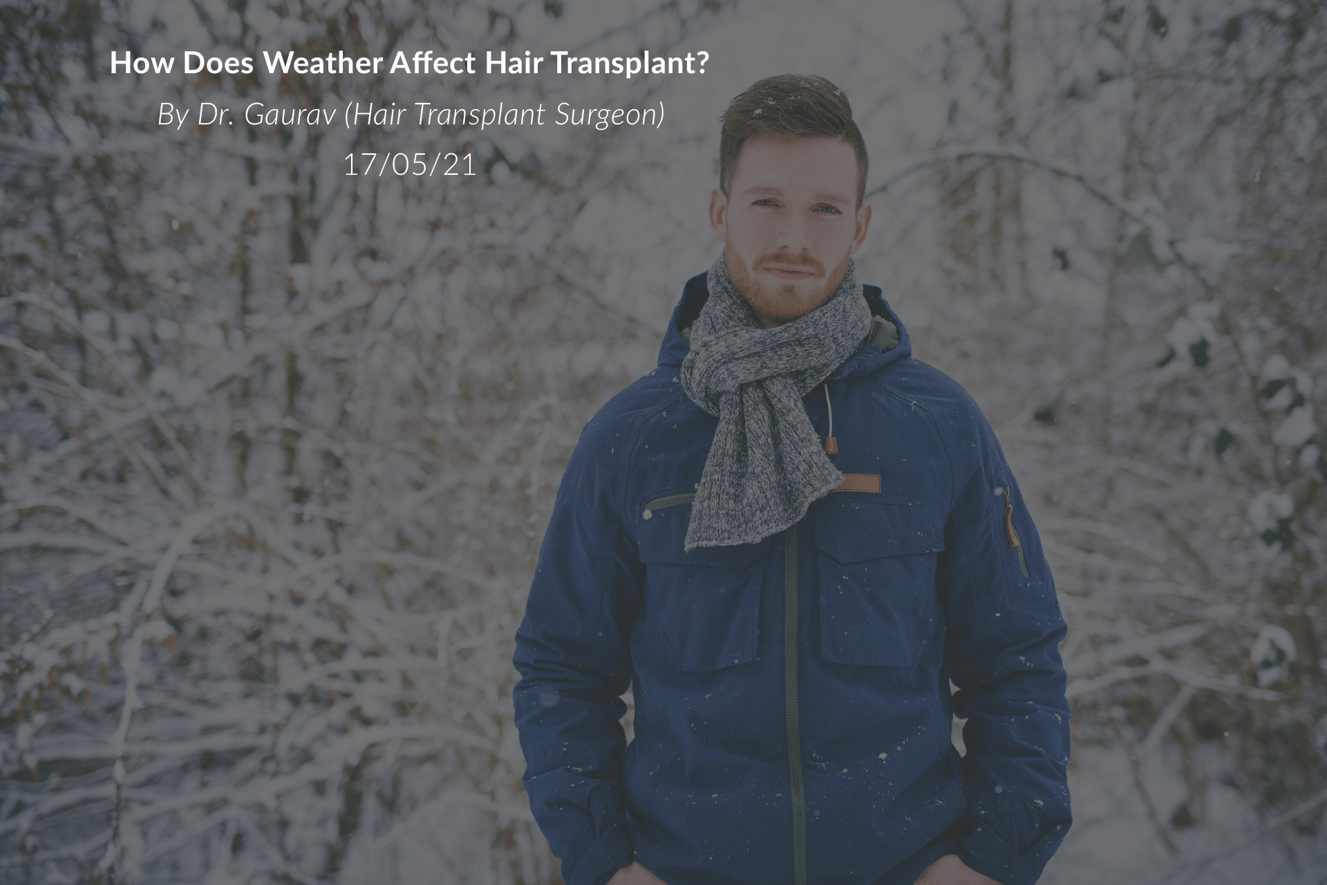 How Does Weather Affect Hair Transplant?