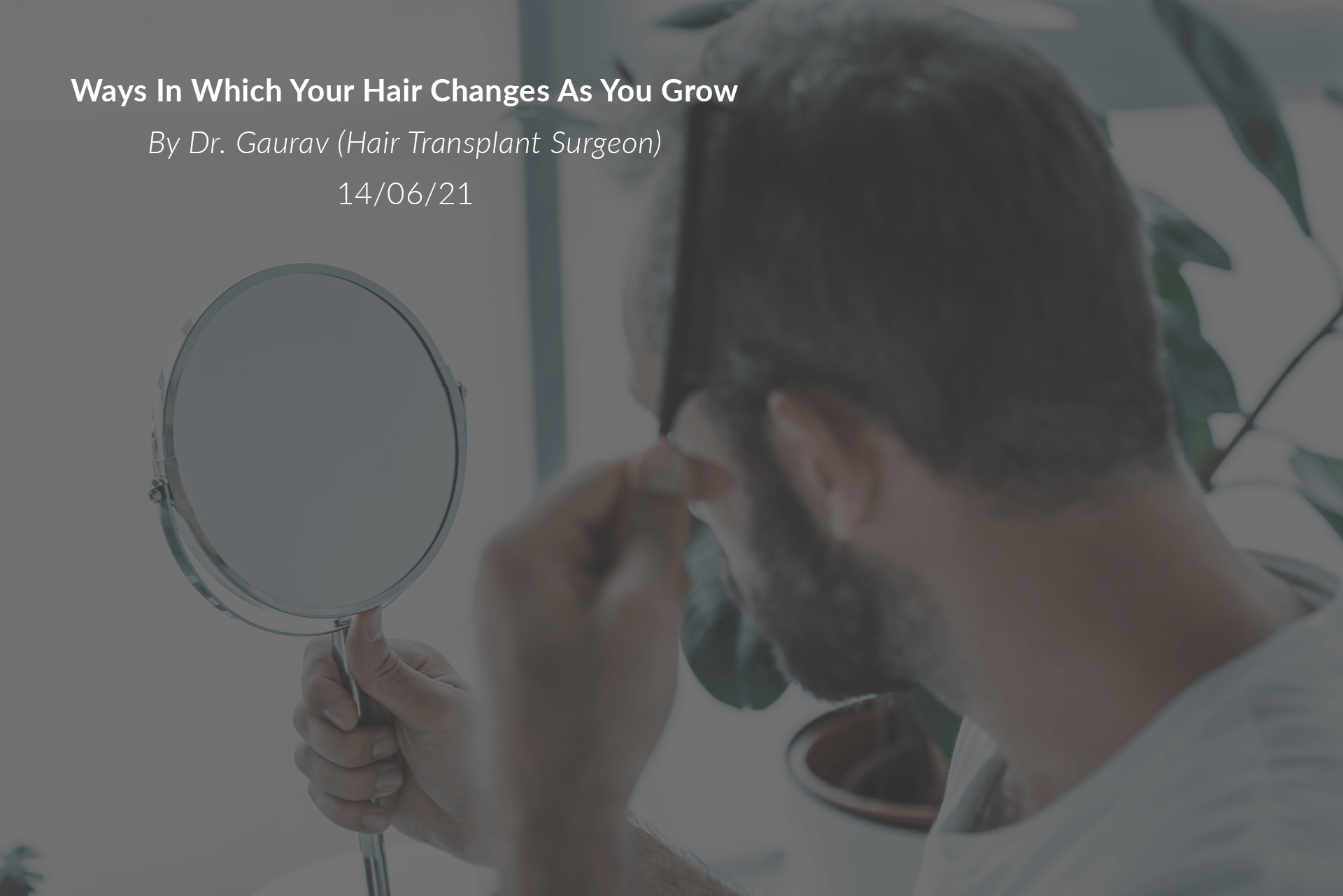 Ways In Which Your Hair Changes As You Grow