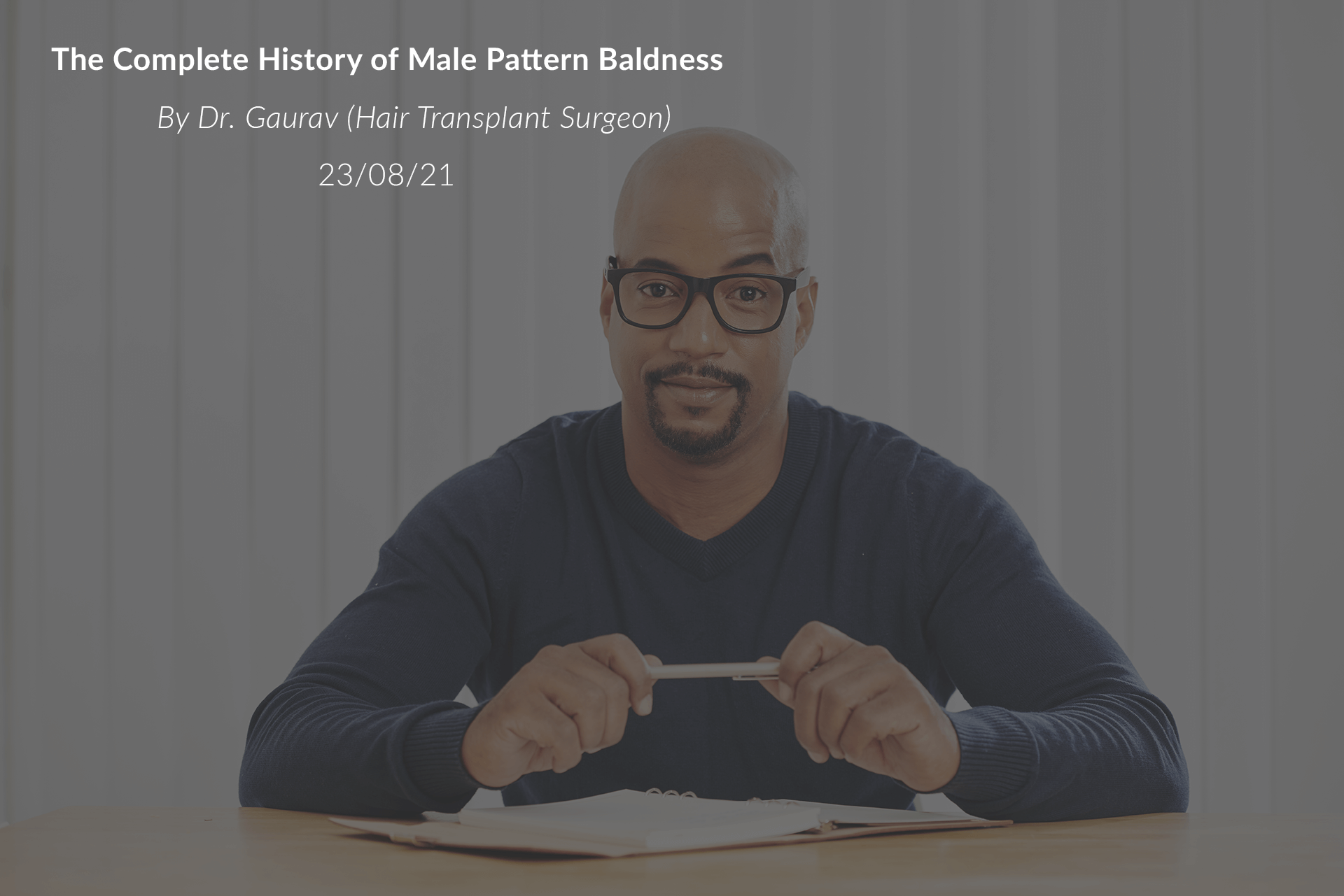 The Complete History of Male Pattern Baldness