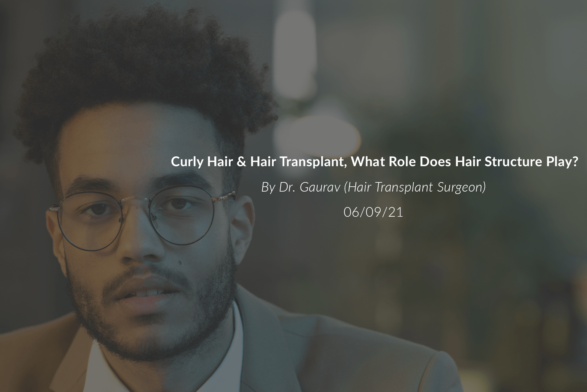 Curly Hair & Hair Transplant, What Role Does Hair Structure Play?