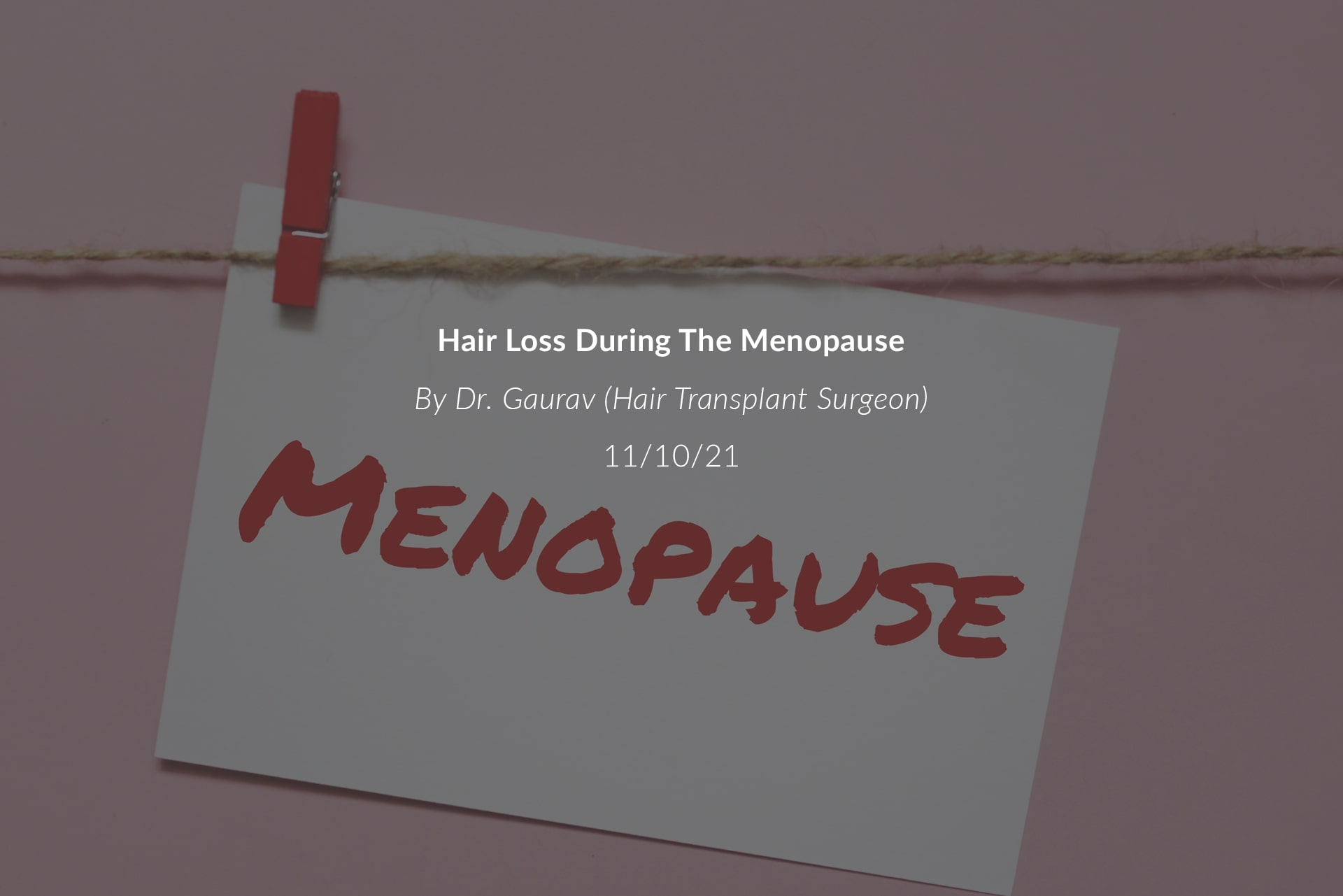 Hair Loss During The Menopause